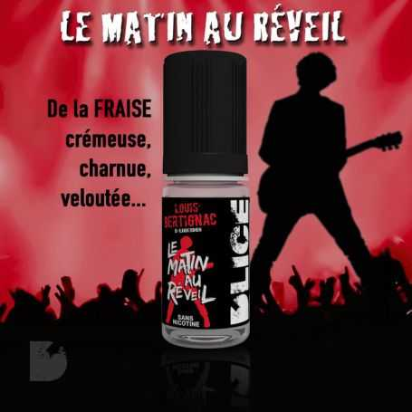 LE MATIN AU RÉVEIL - LOUIS BERTIGNAC e-liquide