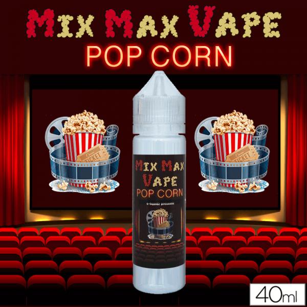 POP CORN - Mix Max Vape - e-liquide 40ml
