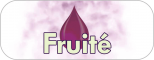 Goût Fruité (melon, banane...)