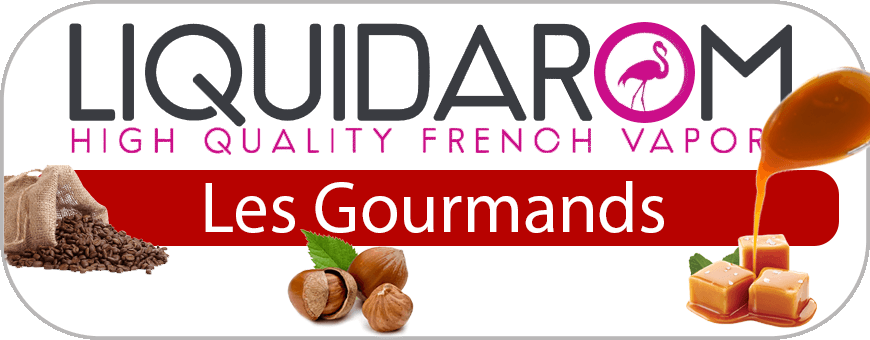 Les gourmands - LIQUIDAROM