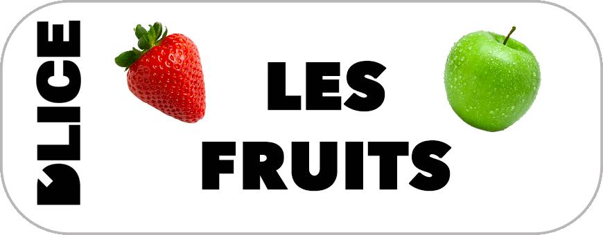 D'LICE - Les Fruits