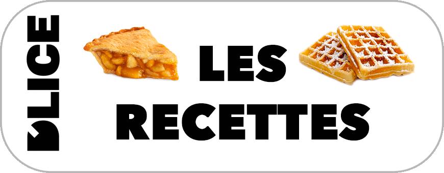 D'LICE - Les Recettes