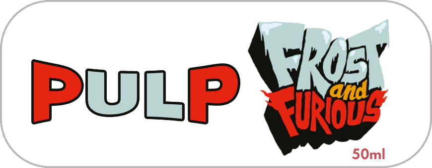PULP Frost and Furious